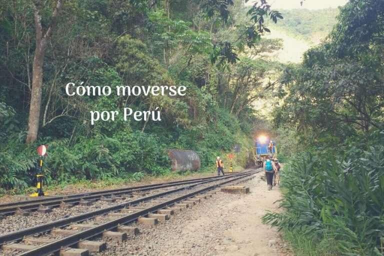 Cómo moverse por Perú