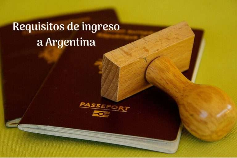 Requisitos de ingreso a Argentina