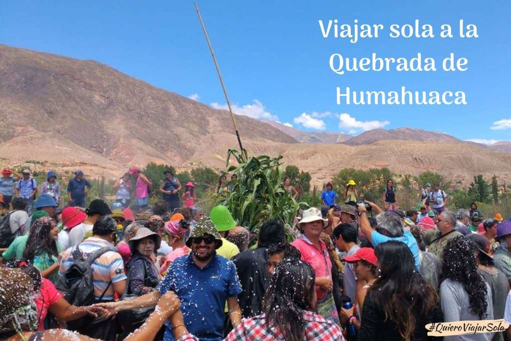 Viajar sola a la Quebrada de Humahuaca Carnaval