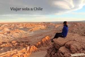 Guía para viajar sola a Chile