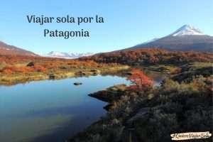 Guía para viajar sola por la Patagonia