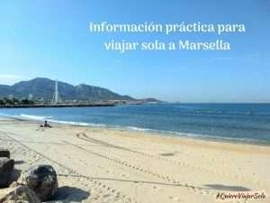 Información práctica para viajar sola a Marsella