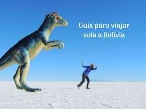 Guía para viajar sola a Bolivia
