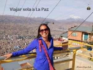 Qué tener en cuenta al viajar sola a La Paz