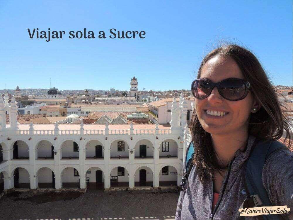 Viajar sola a Sucre