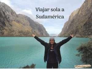 Guía para viajar sola a Sudamérica