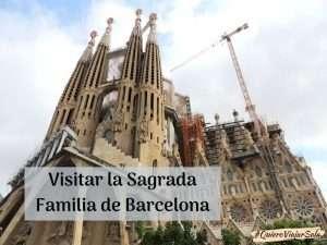Cómo visitar la Sagrada Familia de Barcelona