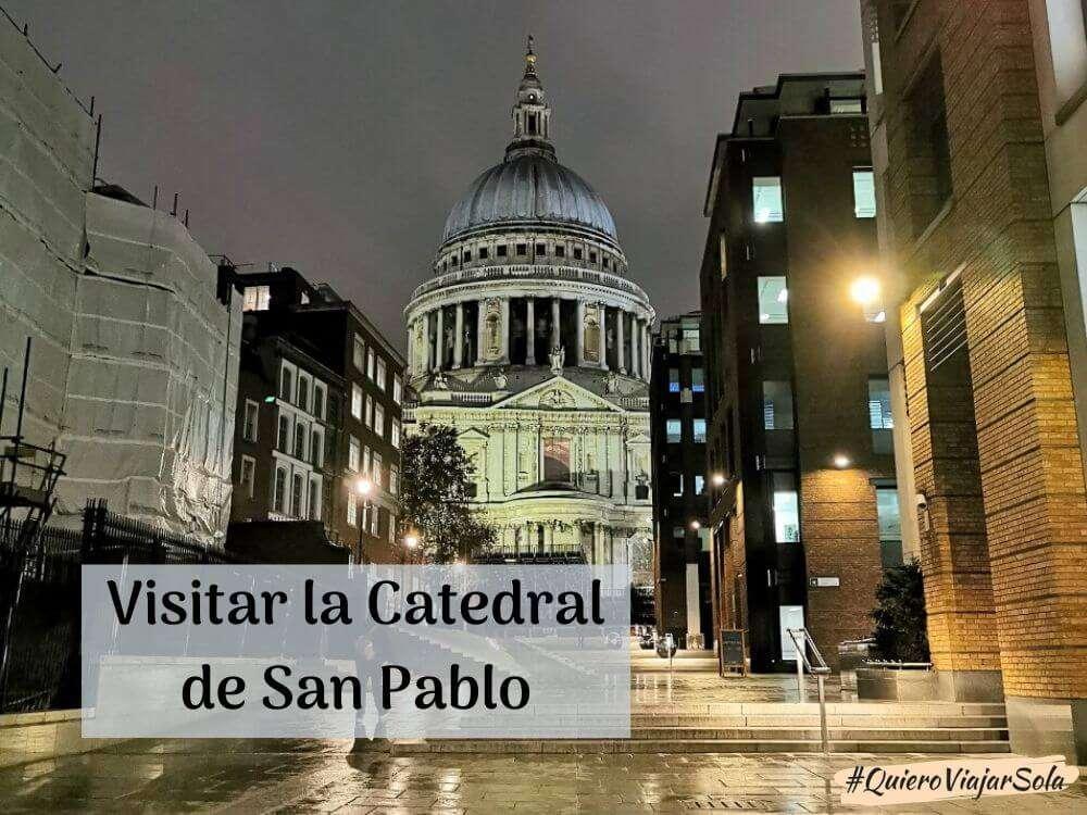 Cómo visitar la Catedral de San Pablo de Londres