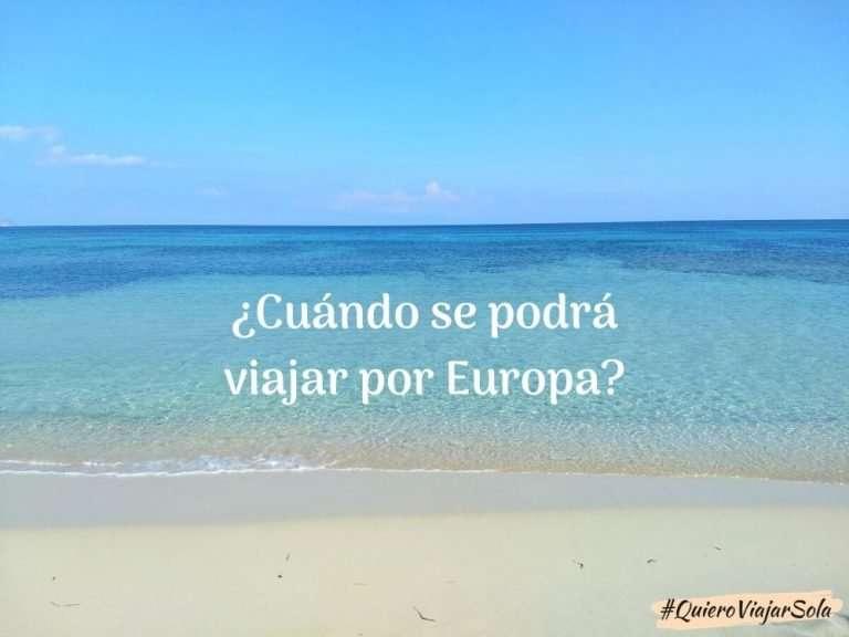 Cuándo se podrá viajar por Europa