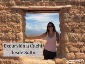 Excursión a Cachi desde Salta