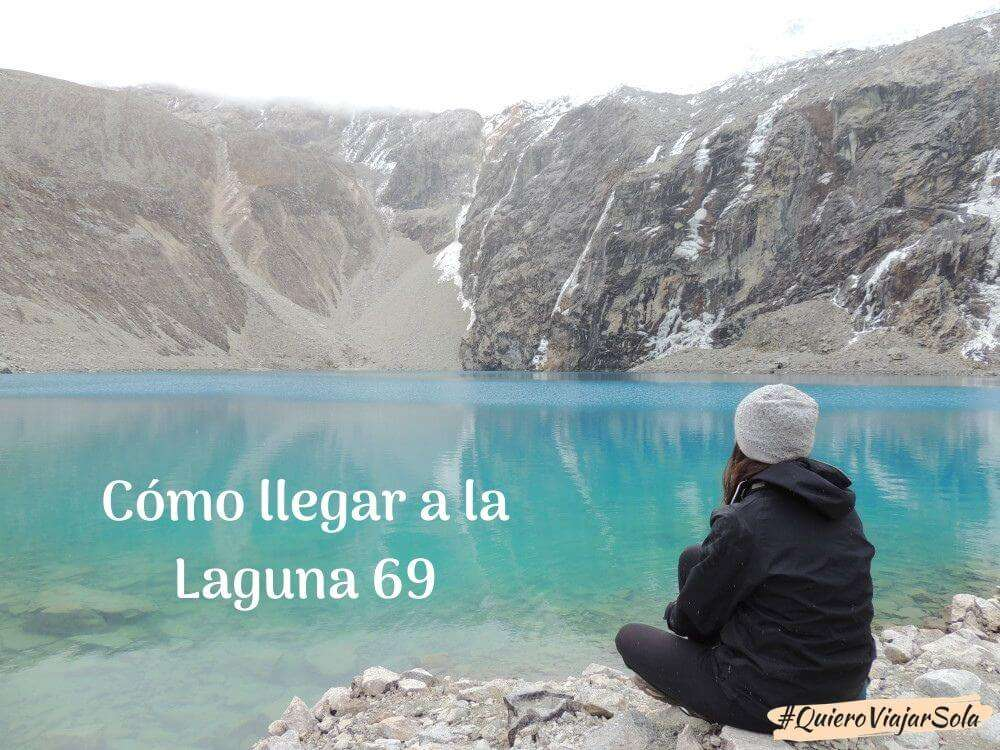 Cómo llegar a la Laguna 69