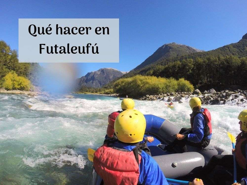 Qué hacer en Futaleufú
