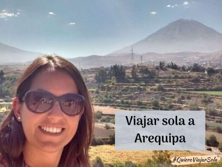 Viajar sola a Arequipa Perú
