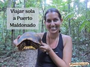 Viajar sola a Puerto Maldonado Perú