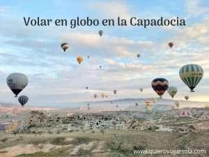 Volar en globo en la Capadocia