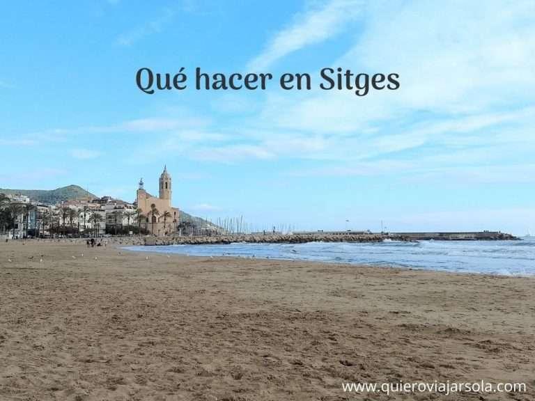 Que hacer en Sitges