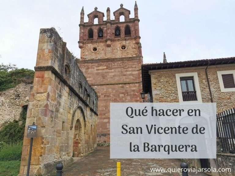 Qué hacer en San Vicente de la Barquera