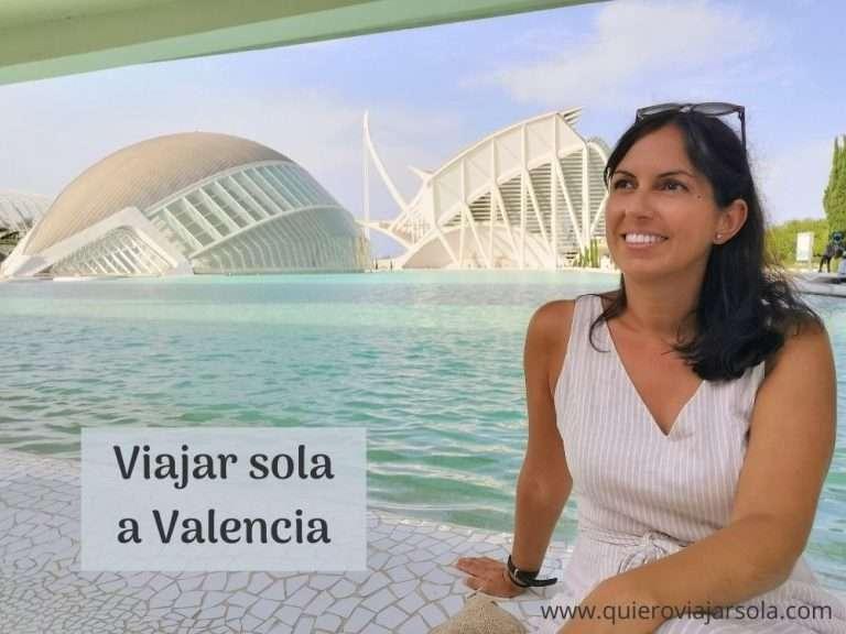 Viajar sola a Valencia